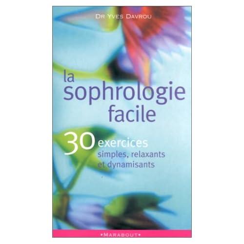 Recherche livre sophrologie avec exercices pratiques svp 41DV2ASCSBL._SS500_