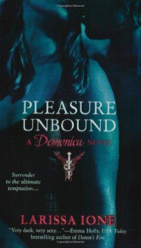 Image of Pleasure Unbound (Demonica, Book 1)