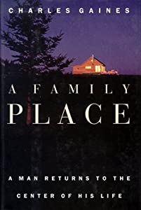"Cover of ""A Family Place: A Man Returns t..."