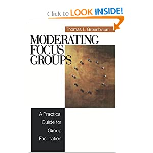 Amazon.com: Moderating Focus Groups: A Practical Guide for Group ...