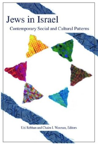 Jews in Israel: Contemporary Social and Cultural Patterns...