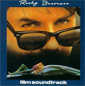 Risky Business: Film Soundtrack