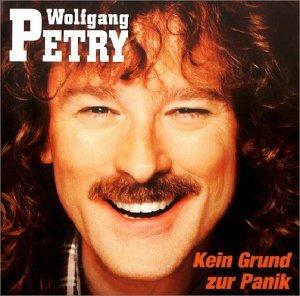 Wolfgang Petry - Kein Grund zur Panik - Zortam Music