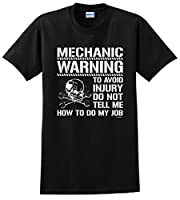 Avoid Injury Dont Tell Me How To Do My Job Mechanic T-Shirt