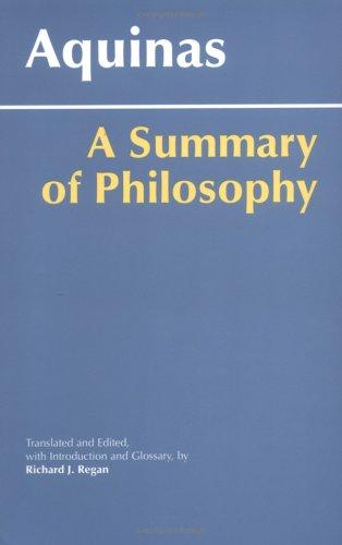 A Summary of Philosophy, RICHARD J. REGAN