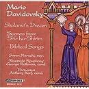 Mario Davidovsky: Three Cycles on Biblical Texts- Shulamit's Dream / Scenes from Shir ha-Shirim / Biblical Songs