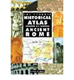The Penguin Historical Atlas of Ancient Rome (Hist Atlas) (0140513299) by Scarre, Chris