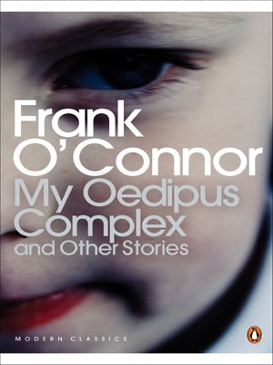 My Oedipus Complex and Other Stories (Penguin Classics)