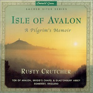 Isle of Avalon: A Pilgrim's Memoir