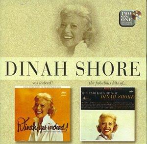 Dinah Shore - Yes Indeed! / The Fabulous Hits of Dinah Shore - Zortam Music