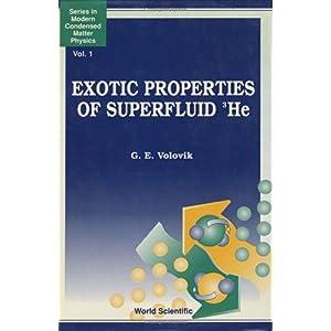 【クリックでお店のこの商品のページへ】Exotic Properties of Superfluid 3He (Series I N Modern Condensed Matter Physics, Vol 1): G. E. Volovik: 洋書