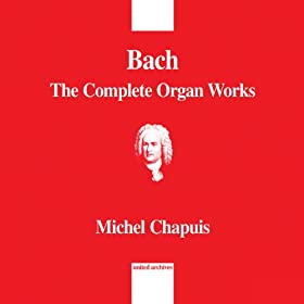 Bach: The Complete Organ Works