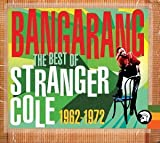 Songtexte von Stranger Cole - Bangarang: The Best of Stranger Cole 1962-1972