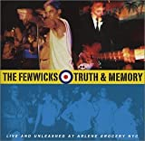 Fenwicks Truth & Memory: Live & Unleashed at Arlene Grocery