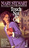 Touch Not the Cat (0449206084) by Stewart, Mary