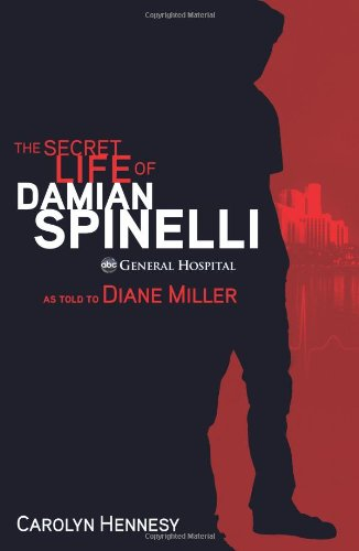 The Secret Life of Damian Spinelli