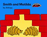 Smith and Matilda