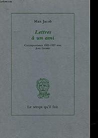 Lettres un ami : correspondance 1922-1937 avec Jean Grenier par Max Jacob
