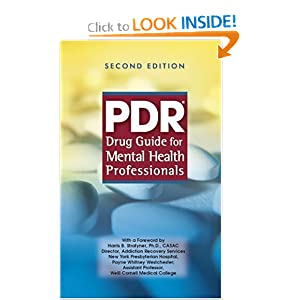 PDR Drug Guide for Mental Health Professionals PDR Staff
