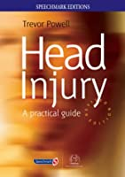 Head Injury: A Practical Guide (Speechmark Editions)