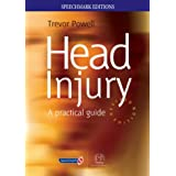 Head Injury: A Practical Guide (Speechmark Editions)by Trevor Powell