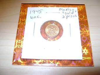 GOLD COIN 1945 Mexico 2 Pesos .900 PURE GOLD