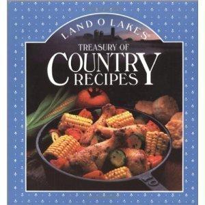 land-olakes-treasury-of-country-recipes-by-land-olakes-1992-05-02
