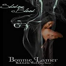 Shadow Blood: The Witch Fairy Series, Book 4 Audiobook by Bonnie Lamer Narrated by Emily Durante