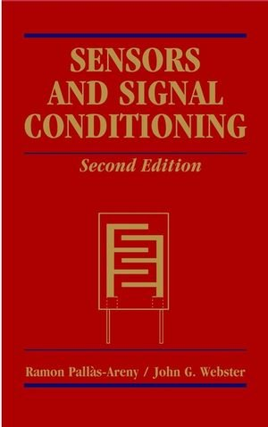 Sensors and Signal Conditioning, 2nd Edition
