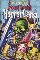 L'urlo della maschera maledetta. Horrorland: 4