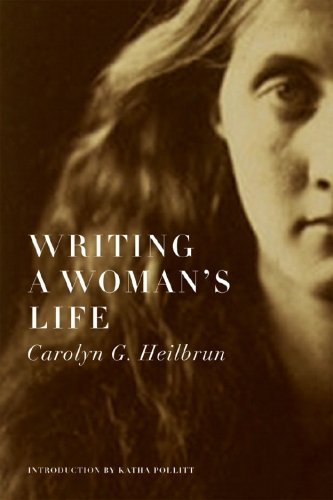 Writing a Woman's Life, Carolyn G. Heilbrun