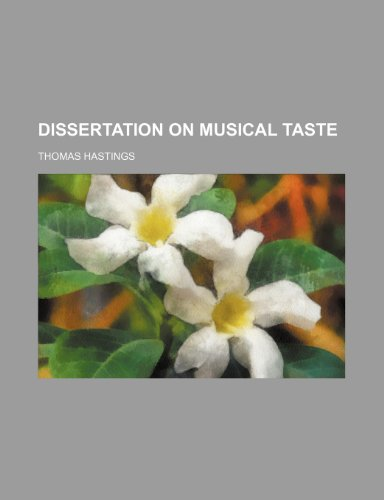 Dissertation on Musical Taste