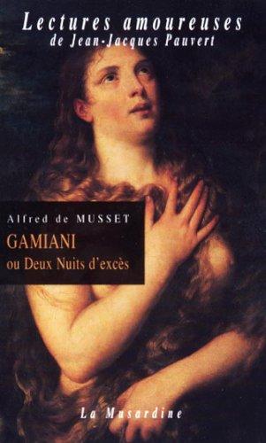 Alfred de Musset - Gamiani ou deux nuits d'excès
