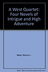 A West quartet : four novels of intrigue and high adventure