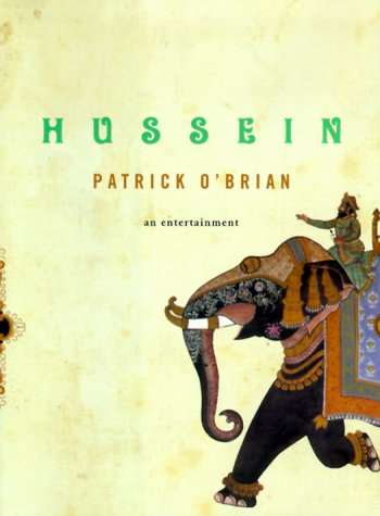 Hussein : An Entertainment, PATRICK O'BRIAN