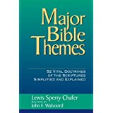 Major Bible Themesby Lewis Sperry Chafer