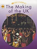 img - for Re-discovering the Making of the Uk Britain 1500-1750: Pupil's Book (Re-Discovering the Past) book / textbook / text book
