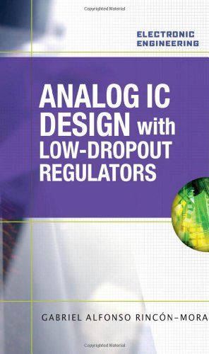 Analog IC Design with Low-Dropout Regulators (LDOs) (Electronic Engineering)