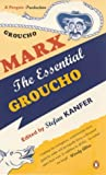 The Essential Groucho: Writings by, for and About Groucho Marx (0140294252) by Marx, Groucho
