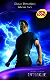Chain Reaction (Silhouette Intrigue) (0263857352) by Rebecca York