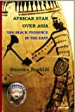 African Star Over Asia: The Black Presence in the East