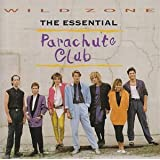 Wild Zone:  The Essential Parachute Clubby The Parachute Club