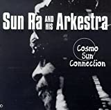 Cosmo Sun Connection / Sun Ra and the Arkestra