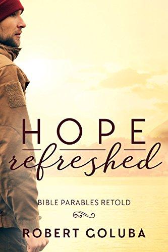 Hope Refreshed by Robert Goluba ebook deal