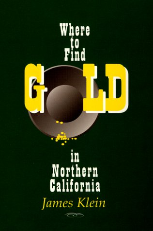 Where to Find Gold in Northern California