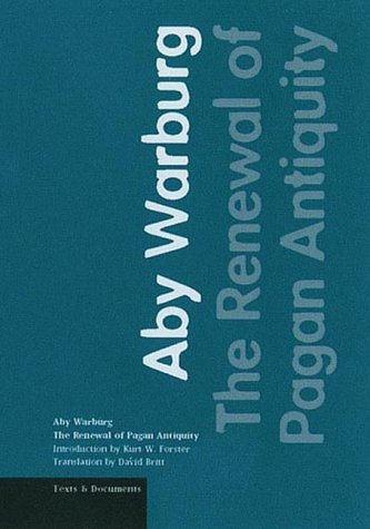 The Renewal of Pagan Antiquity: Contributions to the...