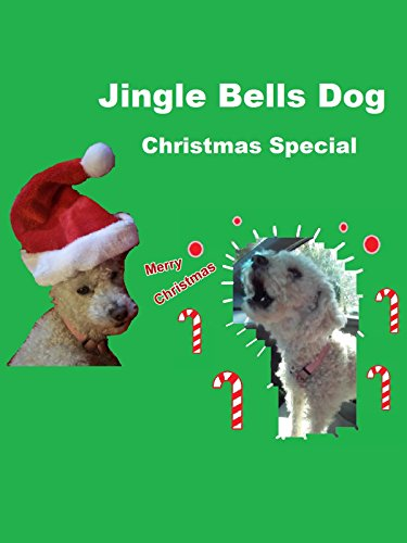 Jingle Bells Dog Christmas Special