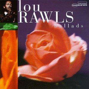 Lou Rawls - Ballads - Zortam Music