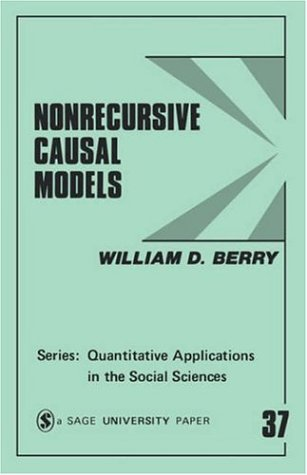 Nonrecursive Causal Models (Quantitative Applications in the Social Sciences)
