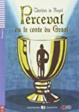 img - for [(Perceval Ou Le Conte Du Graal + CD (A2))] [Author: Chretien] published on (April, 2014) book / textbook / text book